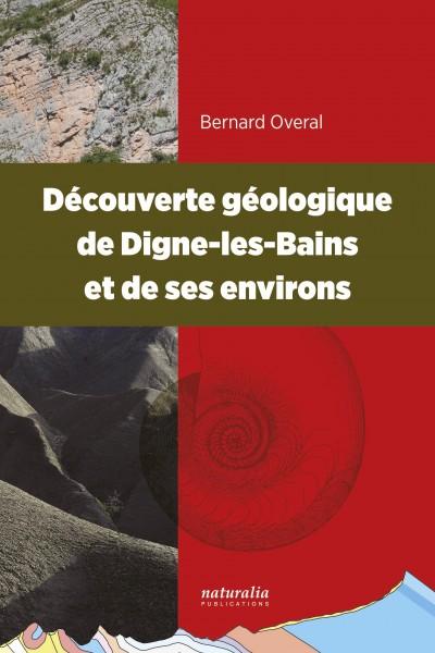 Découverte géologique de Digne-les-Bains et de ses environs