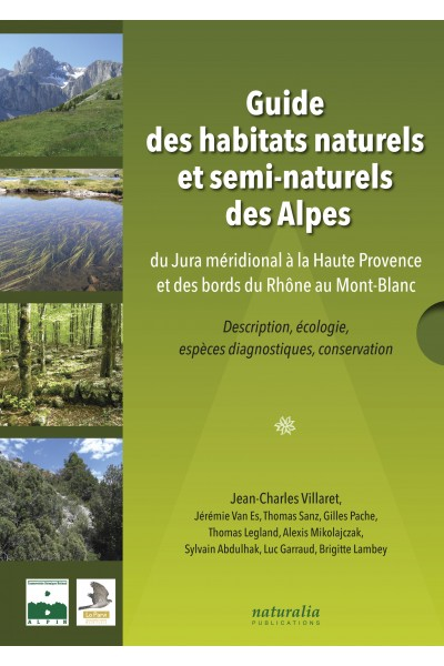 Guide des habitats naturels et semi-naturels des Alpes