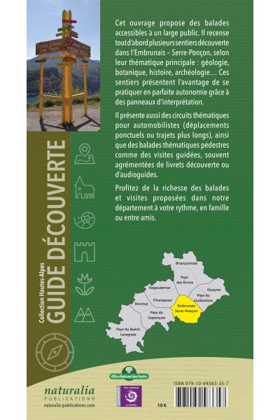 Guide découverte. Balades et visites. Embrunais, Serre-Ponçon