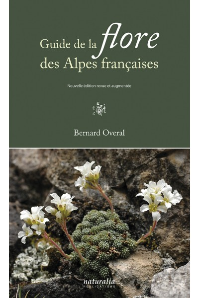 Guide de la flore des Alpes françaises. 2e édition