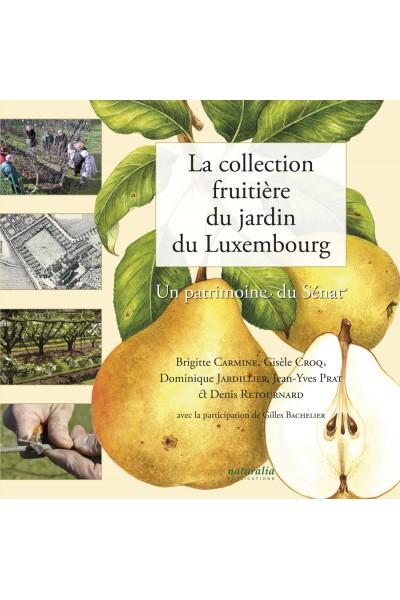 La collection fruitière du jardin du Luxembourg