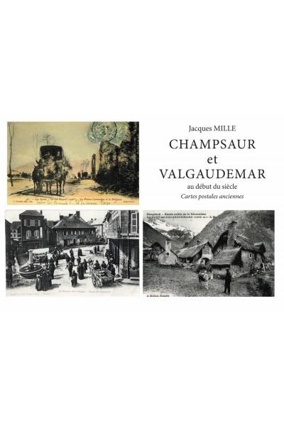 Champsaur et Valgaudemar au début du siècle. Cartes postales anciennes