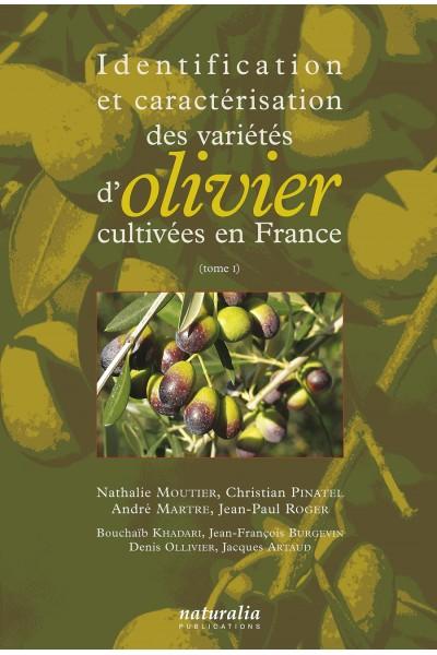 Identification et caractérisation des variétés d'oliviers T.1