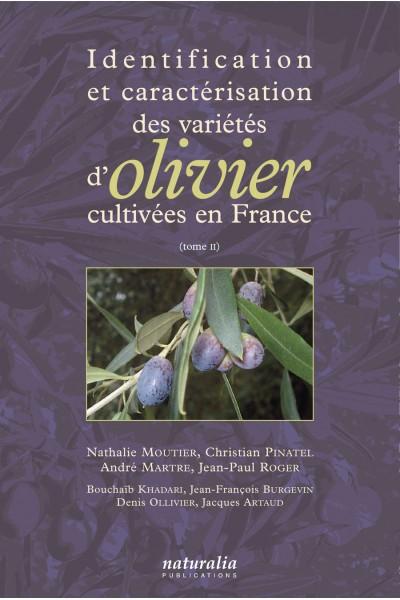 Identification et caractérisation des variétés d'oliviers T.2