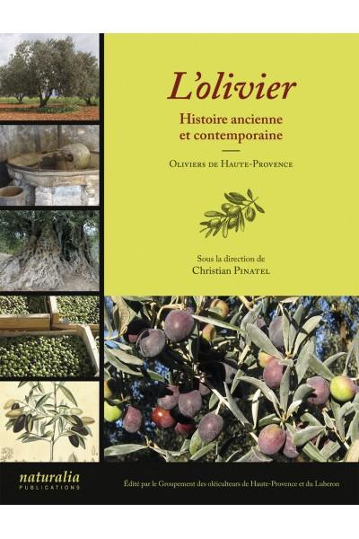 L'olivier. Histoire ancienne et contemporaine.