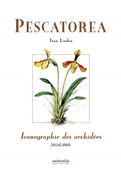 Pescatorea. Iconographie des orchidées 1854–1860