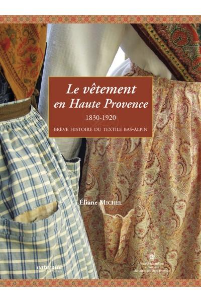 Le vêtement en Haute Provence : 1830-1920