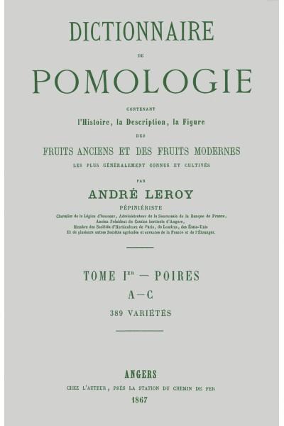 Dictionnaire de pomologie, tome I : Poires
