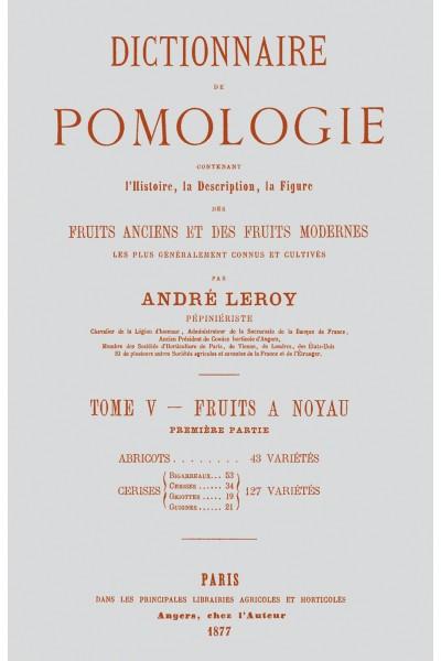 Dictionnaire de pomologie, tome V : Abricots et cerises