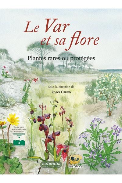 Offre spéciale : Le Var et sa flore (2008) + Atlas-catalogue de la flore vasculaire du Var (2021)